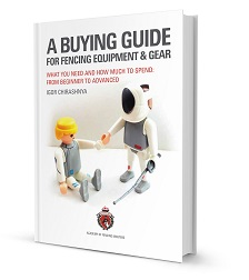 Fencing Equipment Shopping Guide - a complete guide buying a fencing gear